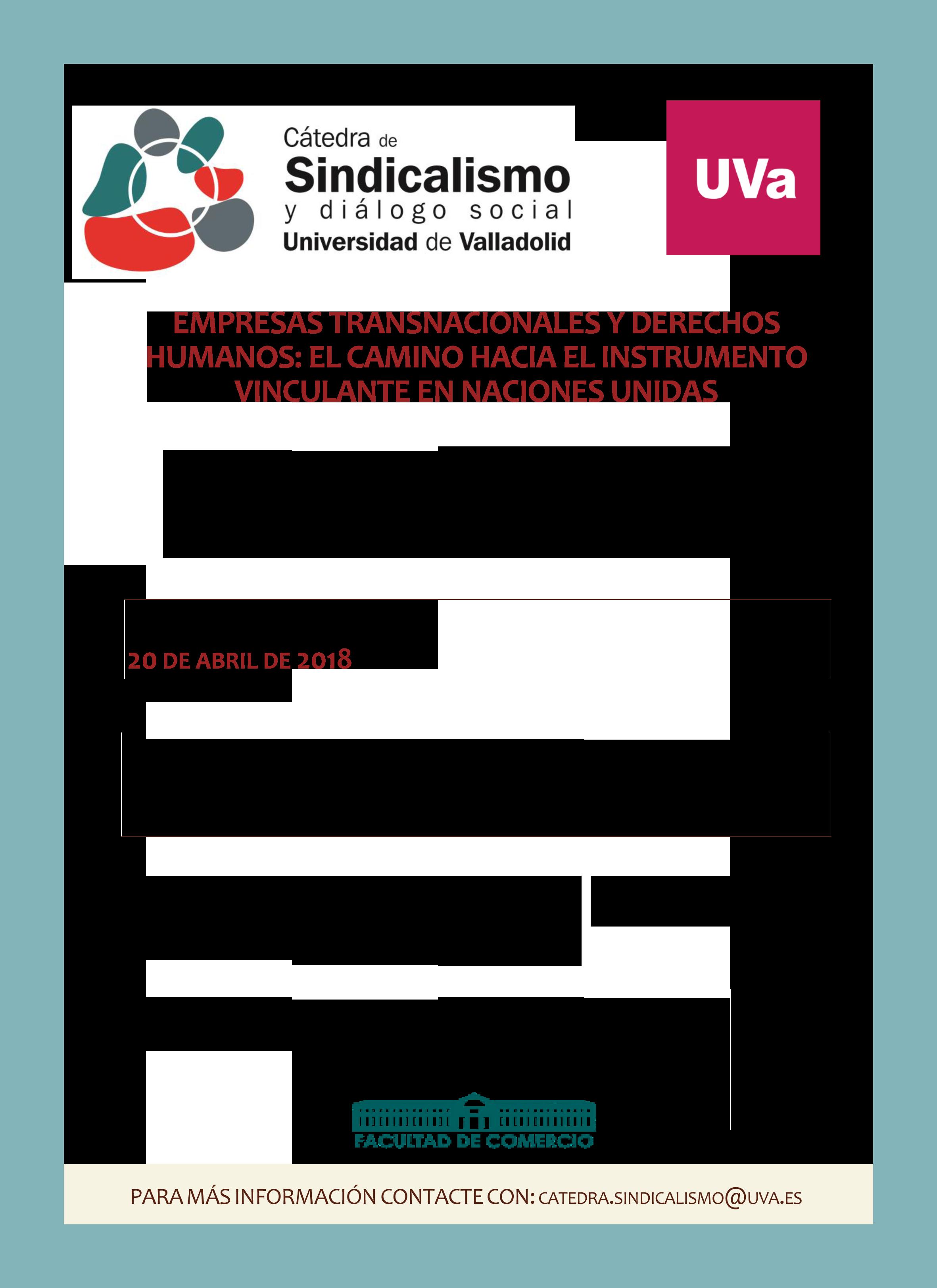 JORNADA DE LA CÁTEDRA DE SINDICALISMO. EMPRESAS TRANSNACIONALES Y DERECHOS HUMANOS: EL CAMINO HACIA EL INSTRUMENTO VINCULANTE EN NACIONES UNIDAS