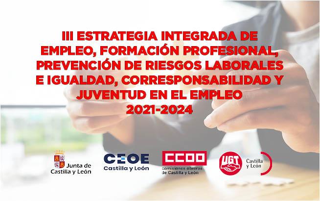 III Estrategia Integrada de Empleo, Formación Profesional, Prevención de Riesgos Laborales e Igualdad, Corresponsabilidad y Juventud en el Empleo, 2021-2024