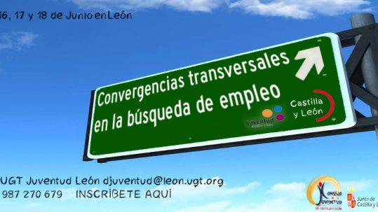 UGT Juventud y el Consejo de la Juventud de CyL han organizado en León, del 16 al 18 de junio, jornada para mejorar búsqueda de Empleo de los jóvenes de CyL
