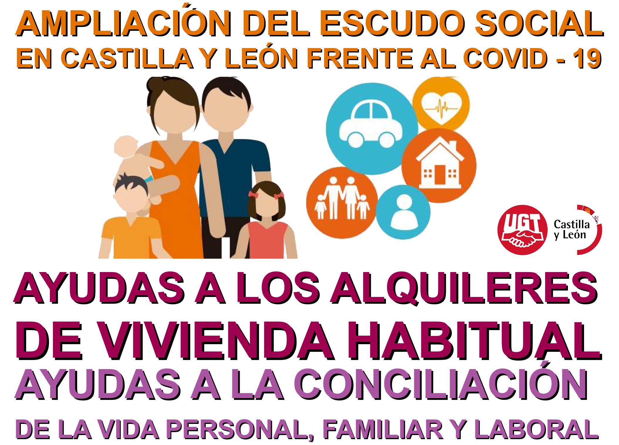 AMPLIACIÓN DEL ESCUDO SOCIAL FRENTE AL COVID 19 AYUDAS A LOS ALQUILERES y CONCILIACIÓN CASTILLA Y LEÓN